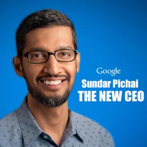 Sundar Pichai is now the CEO of Google